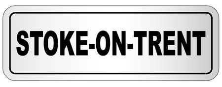 Stoke On Trent nameplate on a white background Ilustração