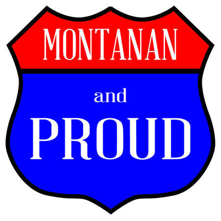Route style traffic sign with the legend Montanan And Proud  イラスト・ベクター素材