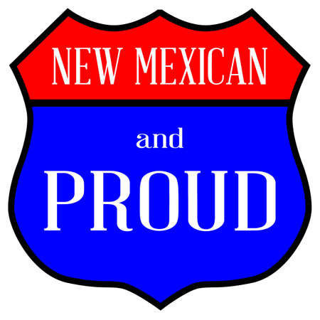 Route style traffic sign with the legend New Mexican And Proud. Çizim