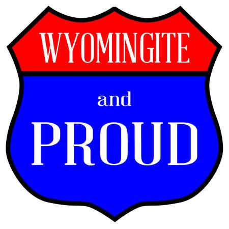 ルート スタイル交通標識、ワイオミング州の人と誇りの伝説  イラスト・ベクター素材