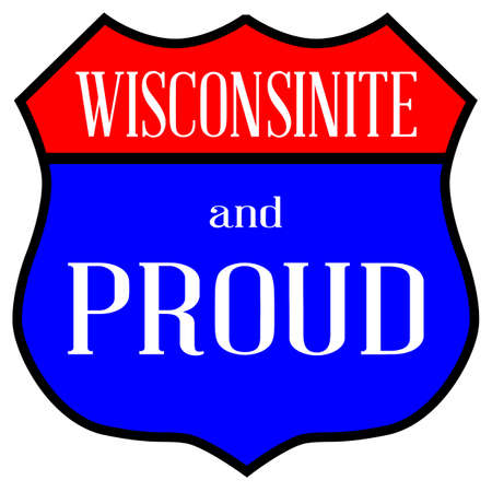 Route style traffic sign with the legend Wisconsinite And Proud  イラスト・ベクター素材