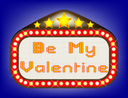 Be My Valentine theatre or theatre marquee. Illustration