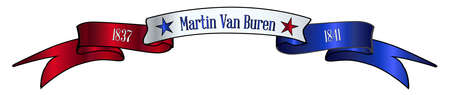 A red white and blue satin or silk ribbon banner with the text Martin Van Buren and stars and date in office