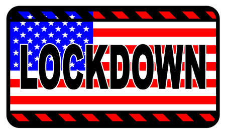 Stars and Stripes lockdown warning sign over a white background