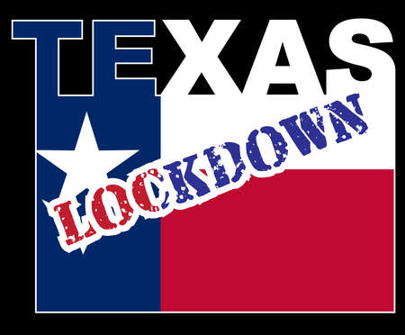 Texas Text in silhouette set over the state flag with the text Lockdown