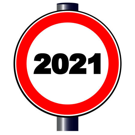 A large round red traffic sign displaying the year 2021 date logo.