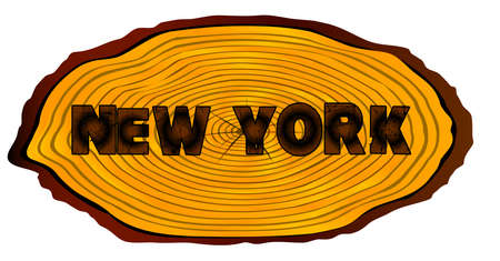 A section of a sawn log with the words NEW YORK over a white background