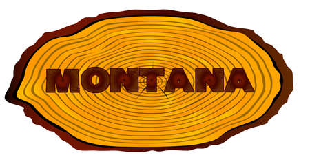 A section of a sawn log with the words MONTANA over a white background