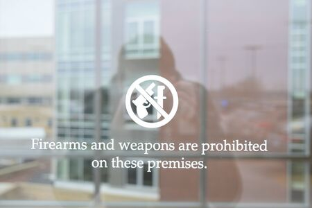 weapons: Firearms And Weapons Are Prohibited On These Premises On Window