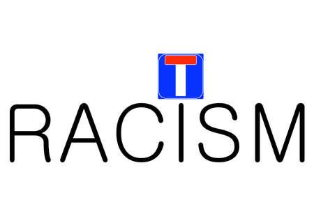 racismo: símbolo de racismo con la carretera cerrada