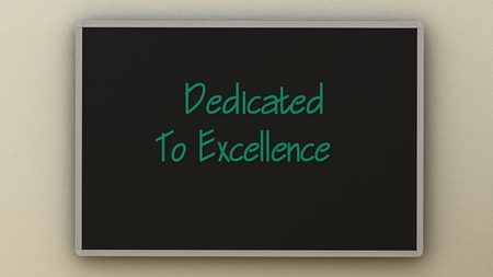 dedicated: dedicated to excellence on board. Business concept.