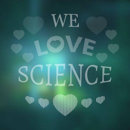 bluish: Bluish wallpaper with text We love science