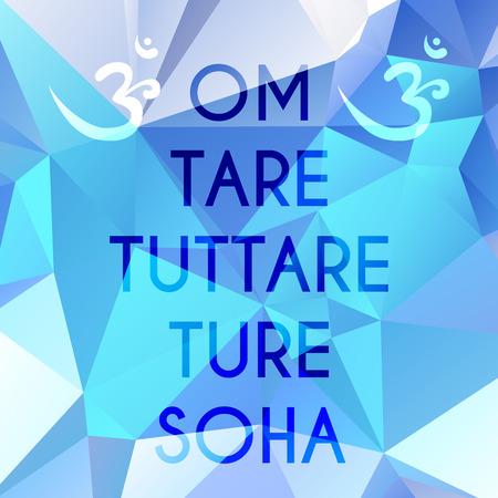 フレーズ Om 風袋 tuttare トゥーレ soha 勝利のすべてのもののためリベレーター母を匍匐性を意味します。