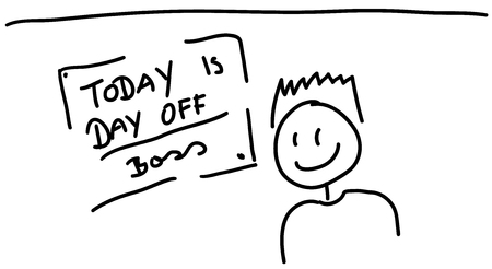 the day off: Sketch of board with text today is day off, boss and happy man with hair Illustration
