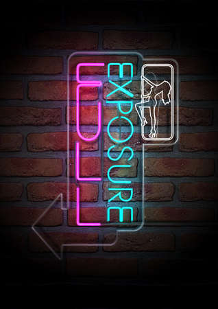 An illuminated neon sign for a strip club mounted on a brick wall incorporating an arrow, a dancing girl and the words full exposure  Stock Photo