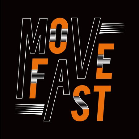 Move fast sport athletic typography , tee shirt graphics, vectors - Vector
