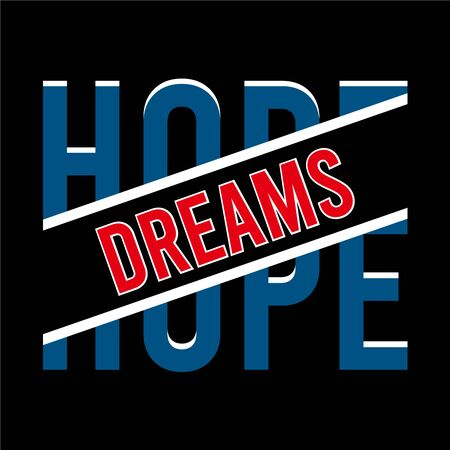 hope typography vintage tee graphic, vector illustration design slogan t shirt - Vector Ilustracja