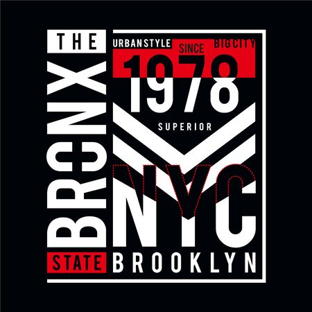 the bronx  typography design for t shirt men, vector Ilustração