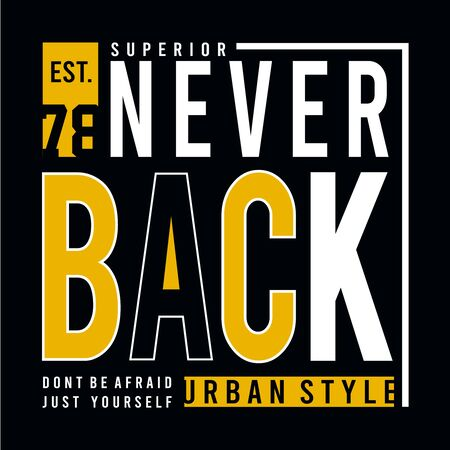 Design vector typography never back for print t shirt men Ilustração