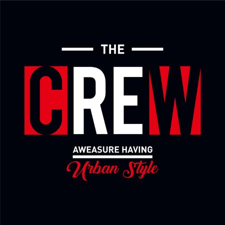 the crew typography design for t-shirt,vector illustration - Vector Ilustração
