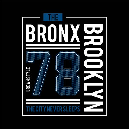 the bronx urban t shirt design graphic typography, vector illustration concept art - Vector