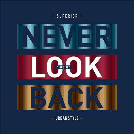 Design vector typography never look back for print t shirt men Illusztráció