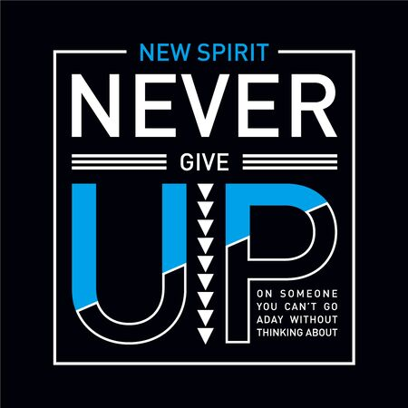 Inspiring motivation quote new spirit . Vector typography poster and t-shirt design concept