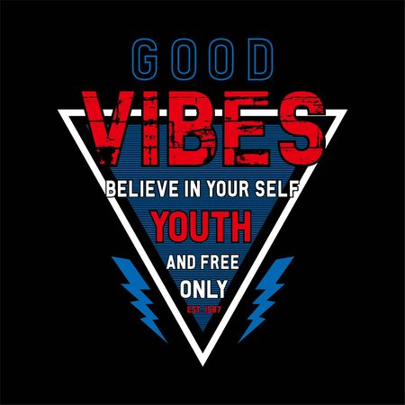 good vibes t shirt design graphic, vector illustration artistic urban art - Vector