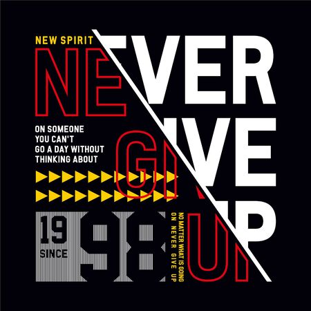Never Give Up Sport Typography modern Fashion Slogan for T-shirt and apparels graphic vector Print 일러스트
