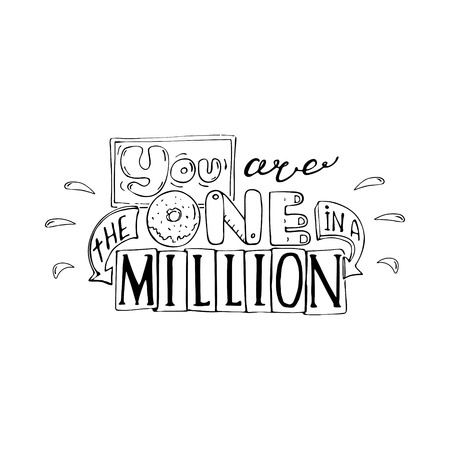 You are the one in a million -inspiring,motivation quote