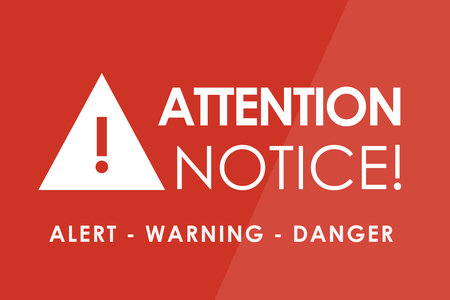 hazardous area sign: ATTENTION Notice concept - white letters and triangle with exclamation mark