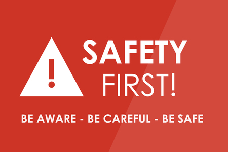 cautionary: SAFETY First concept - white letters and triangle with exclamation mark