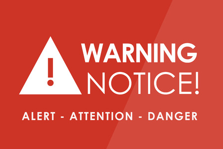 notice: WARNING Notice concept - white letters and triangle with exclamation mark