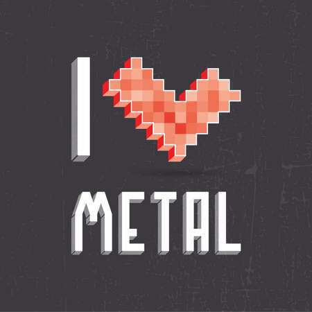 Beautiful inscription - I love metal. Vector illustration Vector