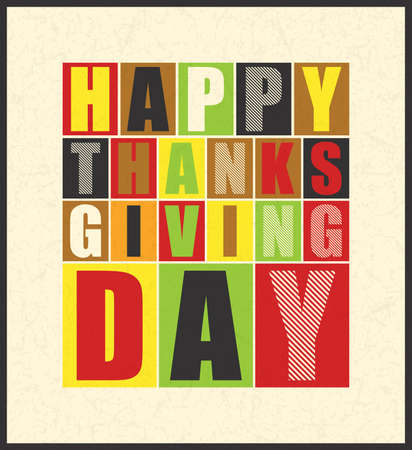 Happy Thanksgiving Day  Retro letters on grunge background   vector illustration