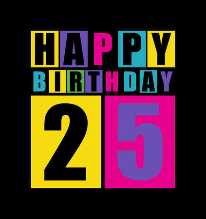 Retro Happy birthday card  Happy birthday 25 years  Gift card  Vector illustration Vector