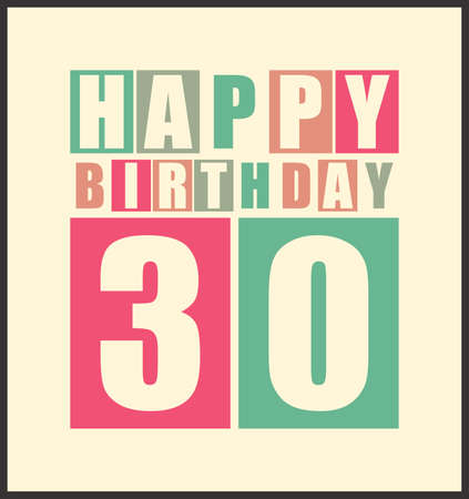 Retro Happy birthday card  Happy birthday 30 years  Gift card  Vector illustration Vector