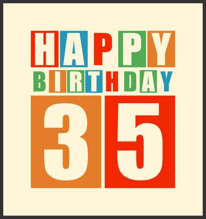 dude: Retro Happy birthday card  Happy birthday 35 years  Gift card  Vector illustration Illustration