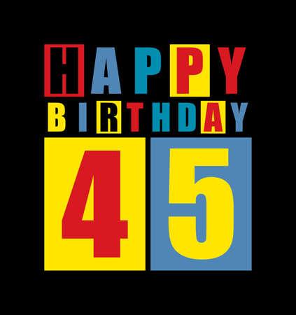 dude: Retro Happy birthday card  Happy birthday 45 years  Gift card  Vector illustration Illustration