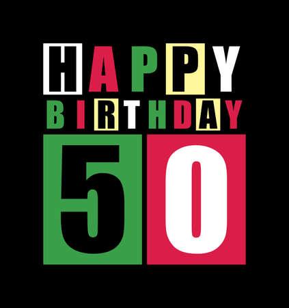 Retro Happy birthday card  Happy birthday 50 years  Gift card  Vector illustration Vector