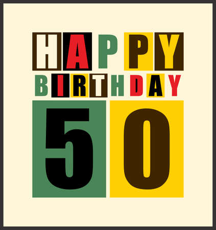 Retro Happy birthday card  Happy birthday 50 years  Gift card  Vector illustration Vector