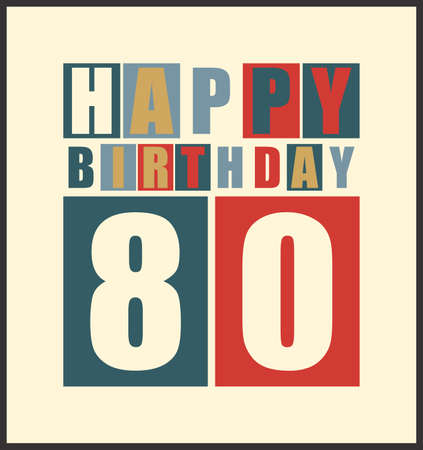 Retro Happy birthday card  Happy birthday 80 years  Gift card  Vector illustration Vector