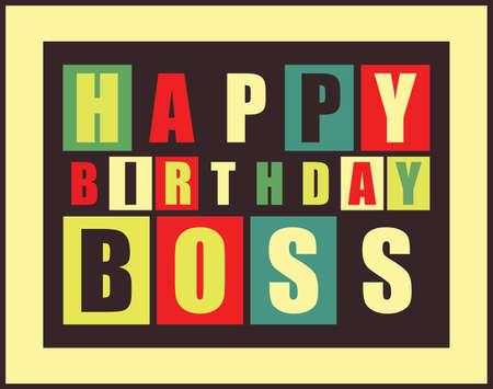 Szczęśliwy kartka urodzinowa. Szczęśliwy szef urodziny. ilustracji wektorowych