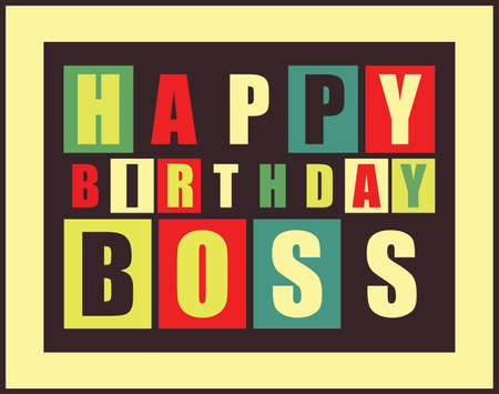 Tarjeta del feliz cumpleaños. Jefe del feliz cumpleaños. ilustración vectorial Vectores