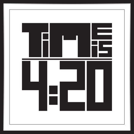 design visionary: 420 time quote. Vector illustration