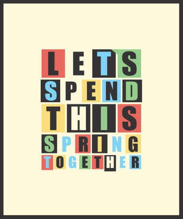 """Retro Buchstaben """"Lets in diesem Frühjahr zusammen verbringen"""" im Rahmen. Vektor-Illustration"""