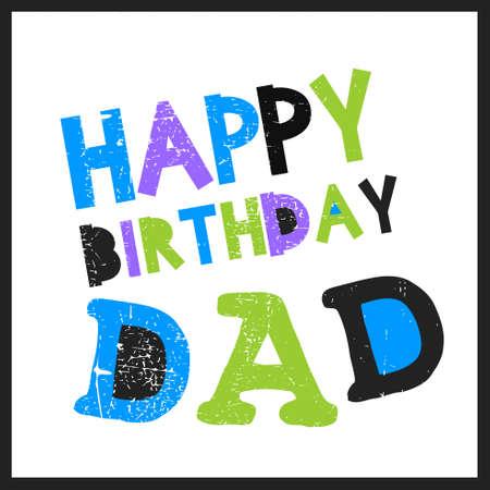 cartoon dad: Retro Happy birthday card on grunge background. Happy birthday dad, Vector illustration