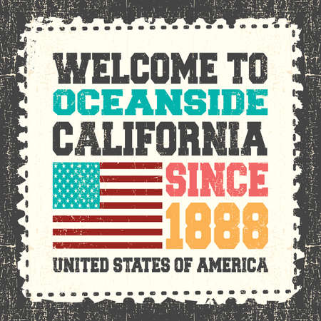 oceanside: Invitation card with text Welcome to Oceanside, California. Since 1888 with american flag on grunge postage stump. Retro card. Typography design. vector illustration Illustration