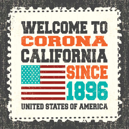 corona: Invitation card with text Welcome to Corona, California. Since 1896 with american flag on grunge postage stump. Retro card. Typography design. vector illustration