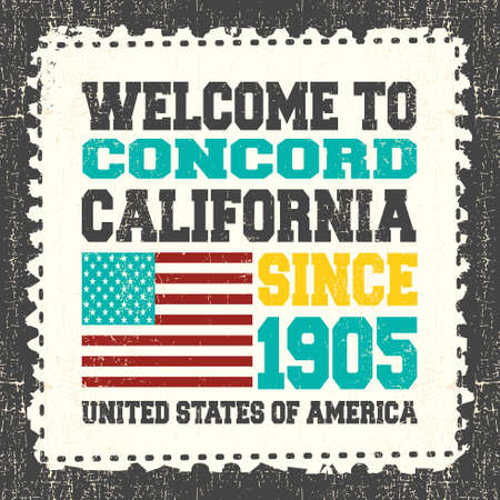 concord: Invitation card with text Welcome to Concord, California. Since 1905 with american flag on grunge postage stump. Retro card. Typography design. vector illustration